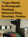IV: Repro Stands and Copy Stands to Photograph Paintings, Historical Maps, Drawings, Posters