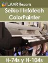Evaluación de las impresoras Seiko I Infotech ColorPainter H-74s y H-104s