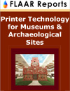 Printer Technology for Museums & Arcaeological Sites