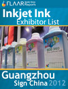 Guangzhou Sign China Expo 2012 INKS printers exhibitor list 2013