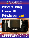 Annotated List of Printers using DX Printheads at APPPEXPO 2012, part 1