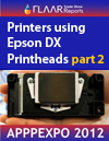 Annotated List of Printers using DX Printheads at APPPEXPO 2012, part 2