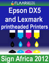 Epson DX and Lexmark printheaded printers at Sign Africa 2012