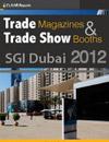 SGI Dubai 2012 Trade Show Magazines and Trade Show booths