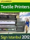 Textile Printers at Sign Istanbul 2012.