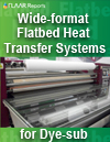 Wide-format flatbed heat transfer systems for dye sublimation