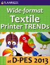 D-PES 2013, wide-format textile printers