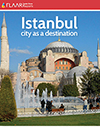 Istanbul City as a Destination for Sign Istanbul 2013