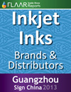 Guangzhou Sign China 2013 FLAAR Report wide format inkjet inks manufacturers distributors exhibitor list