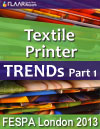 Textile Printers, wide-format & t-shirt, dye sublimation units and heat presses exhibited at FESPA London 2013. Part 1