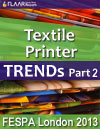 Textile Printers, wide-format & t-shirt, dye sublimation units and heat presses exhibited at FESPA London 2013. Part 2
