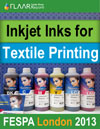 Inkjet Inks for Textile Printing at FESPA 2013