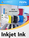 FESPA 2013 FLAAR Reports Inkjet Inks Manufacturers Distributors List