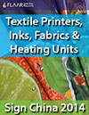 Textile Printers,inks, fabrics, transfer paper and heating units exhibited at Sign China 2014