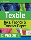 D-PES 2014 Textile Inks Fabrics Transfer Paper FLAAR Reports
