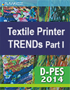 D-Pes 2014 FLAAR Reports Trends Textile Printers Part I