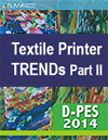 D-Pes 2014 FLAAR Reports Trends Textile Printers Part II