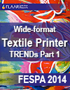 FESPA 2014 Textile Printer TRENDs part 1