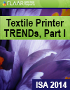 ISA 2014 FLAAR Reports textile printer TRENDs Part I