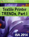 SA 2014 FLAAR Reports textile printer TRENDs Part I