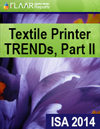 ISA-2014-FLAAR-Reports-textile-printer-TRENDs-part-II