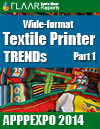 Textile Printer TRENDs at APPPEXPO 2014, part I