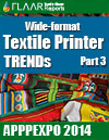Textile Printer TRENDs at APPPEXPO 2014, part 3