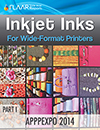APPPEXPO 2014 FLAAR Reports Inkjet Inks Part I