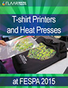 T-shirt printers, heat presses and pre-treatment machines at FESPA 2015