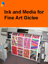 Media and Inks for fine art giclee