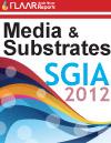 Media and Substrates SGIA 2012