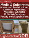 Media and Substrates at Sign Istanbul 2012