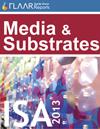ISA 2013 FLAAR Report media substrates manufactures distributors exhibitor list