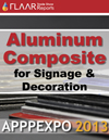 APPPEXPO 2013 FLAAR Report aluminum composite media substrate