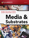 Sign Istanbul 2013 FLAAR Reports Media Substrates Manufacturers Distributors List
