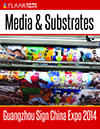 Guangzhou Sign China Expo 2012 distributor manufature media material substrate exhibitor list 2014 FLAAR Report