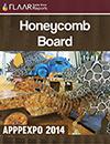 APPPEXPO 2014 FLAAR Reports Honeycomb Sandwich Board
