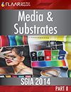 SGIA 2014 FLAAR Reports Media & Substrates Part II