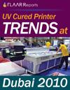 Dubai 2010 wide format UV printer TRENDS