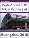 Guangzhou 2010 Wide Format UV Printers