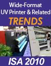 Wide format UV printers  at ISA 2010