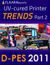 D-PES Dongguan 2011 Wide-format UV printer TRENDS, Part 2