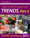 FESPA Hamburg 2011 UV Printer TRENDS, Part 2
