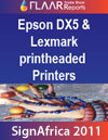Epson DX5 and DX7  printheaded printers (Lexmark printheaded) at Sign Africa 2011