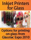 Inkjet Printers for Glass