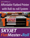 SkyJet Sky Air-Ship FlatMaster+Roll uv-cured flatbed roll-to-roll inkjet printer