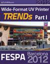 FESPA Barcelona 2012 UV TRENDs, Part I