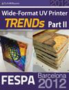 FESPA Barcelona 2012 UV TRENDs, Part II