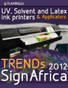 UV-cured, Solvent, Latex printers TRENDS in South Africa 2012