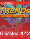 TRENDs Inkjet Printing on Glass. 2010-2012, Into 2013 Glasstec 2013
